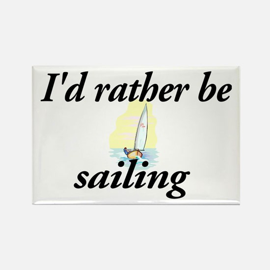 I'd rather be sailing - Rectangle Magnet