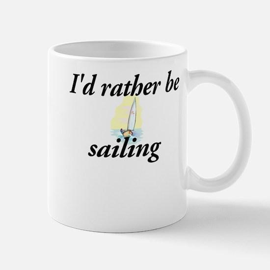 I'd rather be sailing - Mug