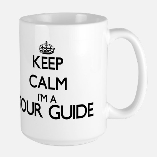 Keep calm I'm a Tour Guide Mugs