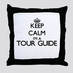 Keep calm I'm a Tour Guide Throw Pillow
