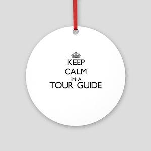 Keep calm I'm a Tour Guide Ornament (Round)