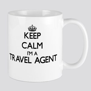 Keep calm I'm a Travel Agent Mugs