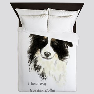 I love my Border Collie Pet Dog Queen Duvet