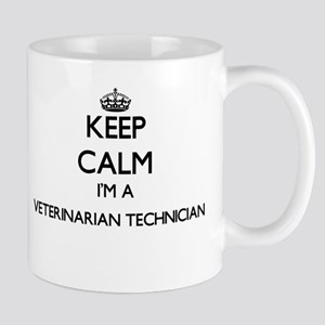 Keep calm I'm a Veterinarian Technician Mugs
