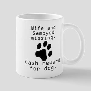 Wife And Samoyed Missing Mugs