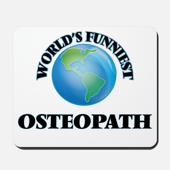 World's Funniest Osteopath Mousepad