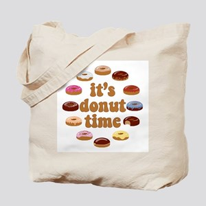 It's Donut Time Tote Bag
