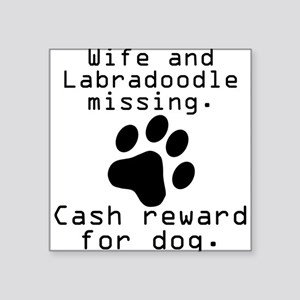 Wife And Labradoodle Missing Sticker