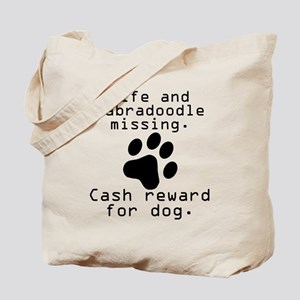 Wife And Labradoodle Missing Tote Bag