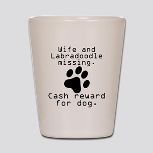 Wife And Labradoodle Missing Shot Glass
