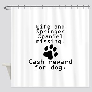 Wife And Springer Spaniel Missing Shower Curtain