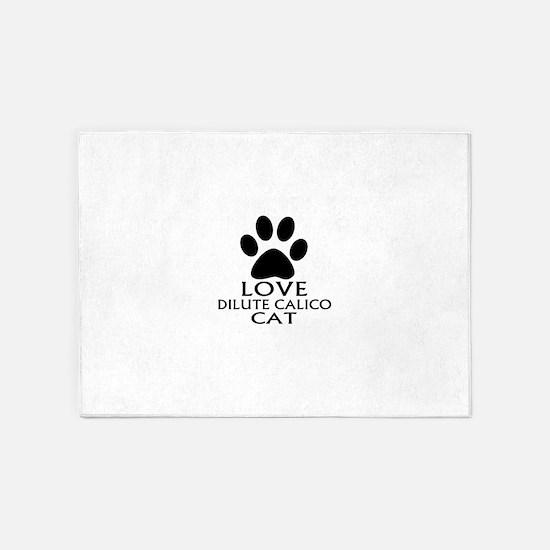 Love Dilute Calico Cat Designs 5'x7'Area Rug