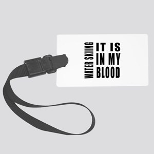 Wind Surfing it is in my blood Large Luggage Tag