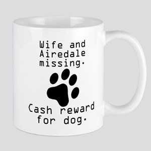 Wife And Airedale Missing Mugs