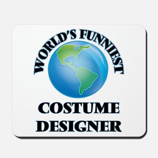 World's Funniest Costume Designer Mousepad