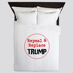 Repeal and replace trump Queen Duvet