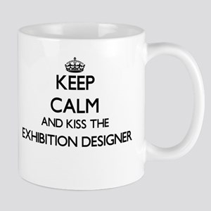 Keep calm and kiss the Exhibition Designer Mugs