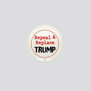 Repeal and replace trump Mini Button