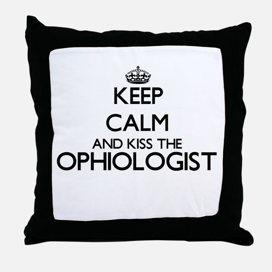 Keep calm and kiss the Ophiologist Throw Pillow