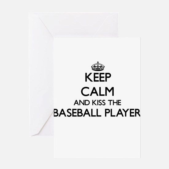 Keep calm and kiss the Baseball Pla Greeting Cards