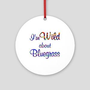 Wild about Bluegrass Ornament (Round)
