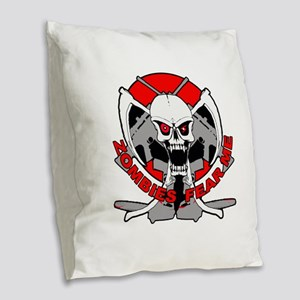 Zombies fear me r Burlap Throw Pillow