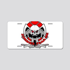 Zombies fear me r Aluminum License Plate
