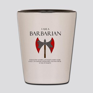 I am a Barbarian Shot Glass