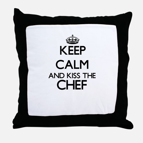 Keep calm and kiss the Chef Throw Pillow