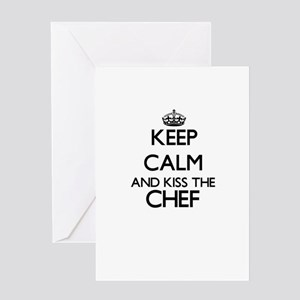 Keep calm and kiss the Chef Greeting Cards