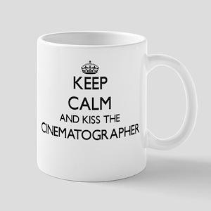 Keep calm and kiss the Cinematographer Mugs