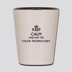 Keep calm and kiss the Color Technologi Shot Glass