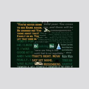 Walter White Quotes Rectangle Magnet