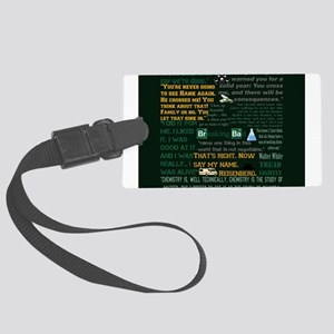 Walter White Quotes Large Luggage Tag