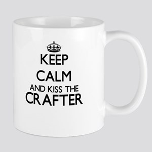 Keep calm and kiss the Crafter Mugs