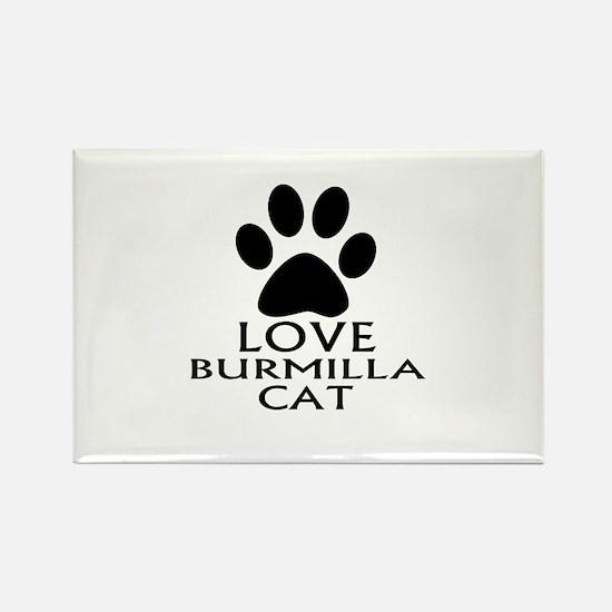 Love Burmilla Cat Designs Rectangle Magnet