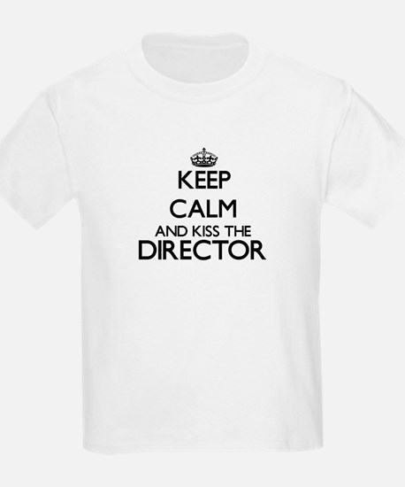 Keep calm and kiss the Director T-Shirt