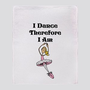 I Dance Therfore I Am Throw Blanket