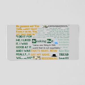 Walter White Quotes Aluminum License Plate