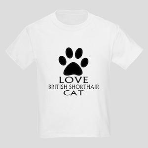 Love British Shorthair Cat Desi Kids Light T-Shirt