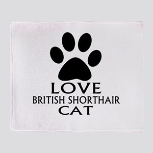 Love British Shorthair Cat Designs Throw Blanket