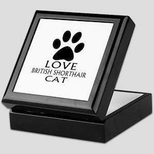 Love British Shorthair Cat Designs Keepsake Box