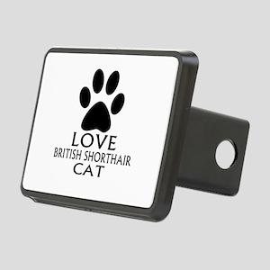 Love British Shorthair Cat Rectangular Hitch Cover