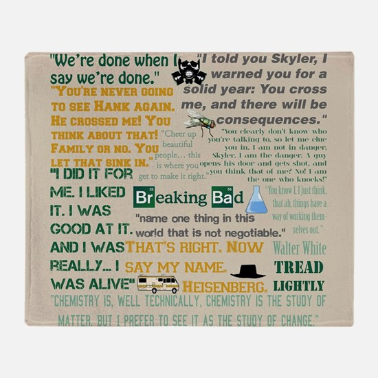 Walter Quotes - Breaking Bad Throw Blanket