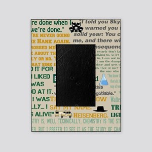 Walter Quotes - Breaking Bad Picture Frame