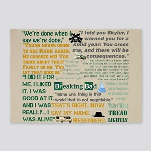 Walter Quotes - Breaking Bad 5'x7'Area Rug