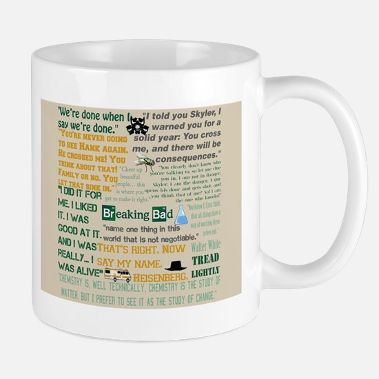 Walter Quotes - Breaking Bad Mug
