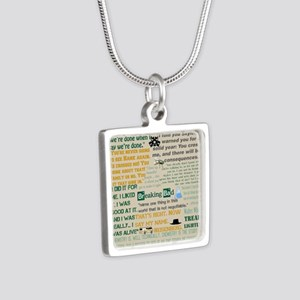 Walter Quotes - Breaking B Silver Square Necklace