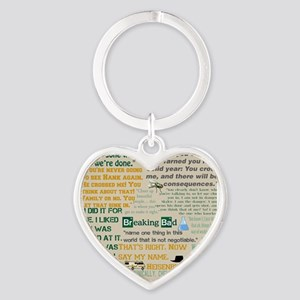 Walter Quotes - Breaking Bad Heart Keychain