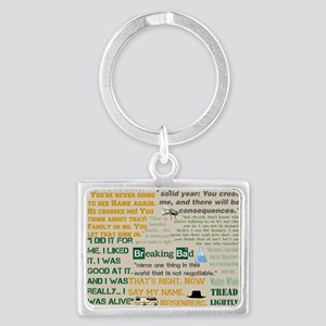 Walter Quotes - Breaking Bad Landscape Keychain